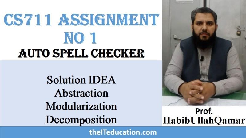 CS711 Assignment Solution no1 2019