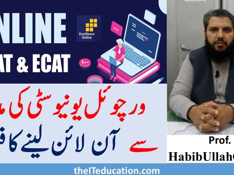 online ecat mdcat decision in Virtual University