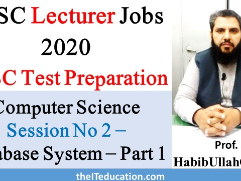 PPSC Test Preparation for Compuer Science Lecturer - Database System Concepts Part 1
