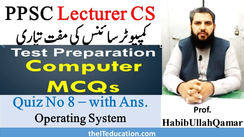 PPSC Lecturer computer Science Solves MCQs with Answer Quiz