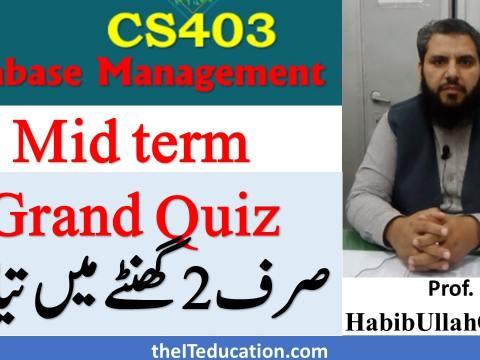 cs403 mid term preparation and grand quiz prepartion short lectures short notes