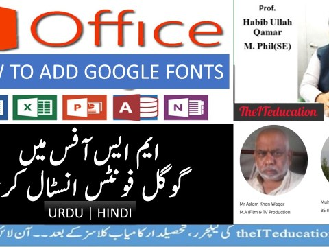 How to add google fonts in MS Office using windows 7 and windows 10 urdu hindi