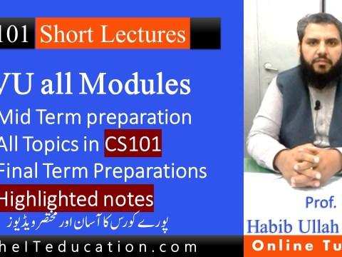 Vu Cs101 Short Lectures - Notes - PDF Notes - Past Papers - MCQS