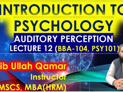 Auditory-perception-Lecture-no-12-intro-to-pshycology