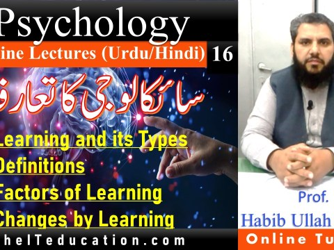 Learning in psychology in Hindi Urdu lecture 16
