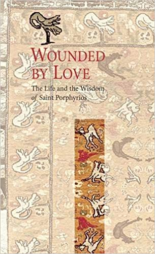 Image result for Wounded by Love: The Life and Wisdom of Saint Porphyrios