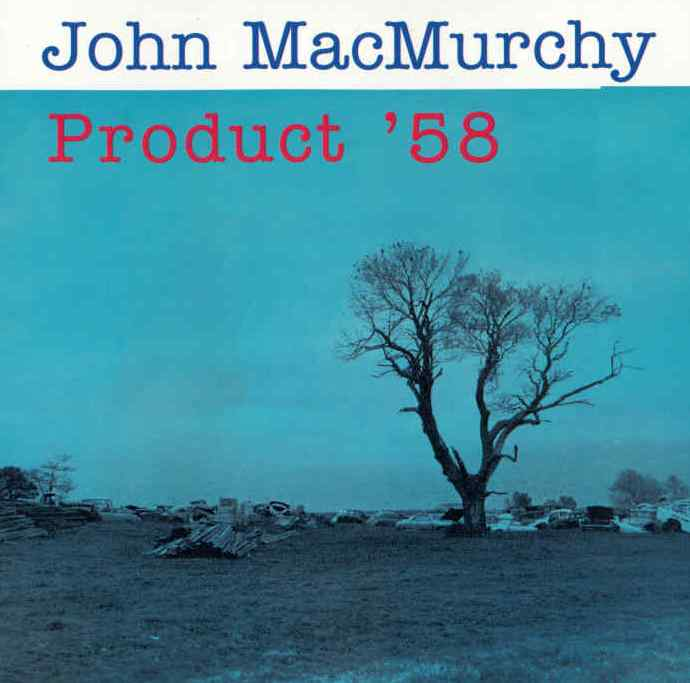 John MacMurchy Product '58