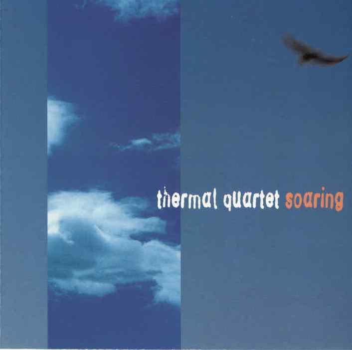 Steve Cole's Thermal Quartet