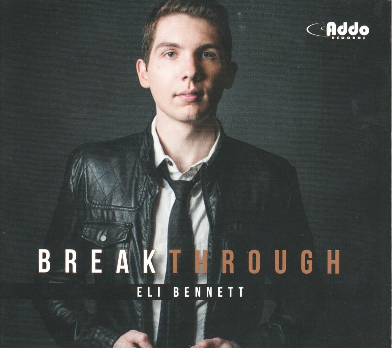 Eli Bennett Breakthrough