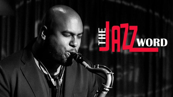 troy-roberts-stuff-feature-the-jazz-word