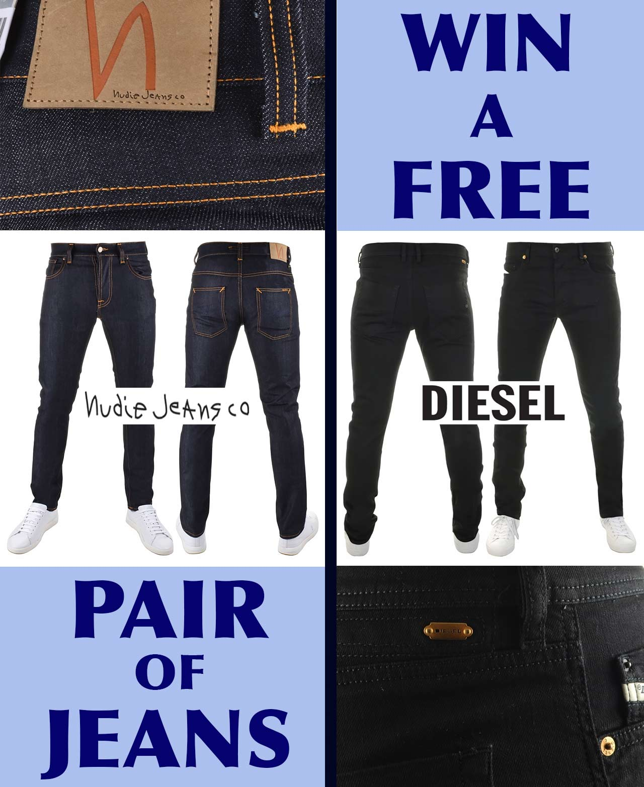 WIN-A-FEE-PAIR-OF-DIESEL-NUDIE-JEANS