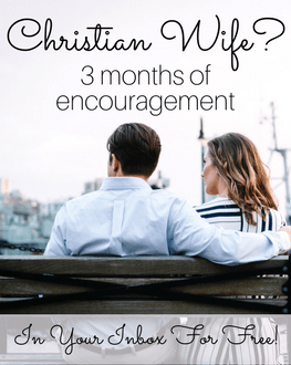 3 Months of Encouragement for Wives