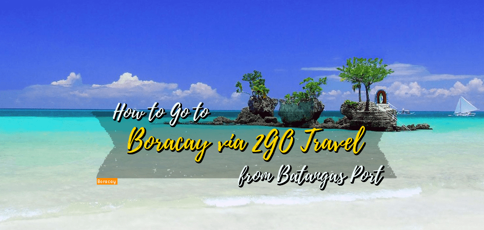 Going to Boracay via 2GO Travel from Batangas Port