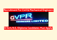 GVPR Engineers Limited Recruitment For Civil & Mechanical Engineers