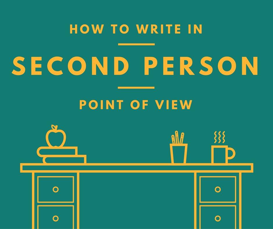 How to Write Second Person POV  Bookfox