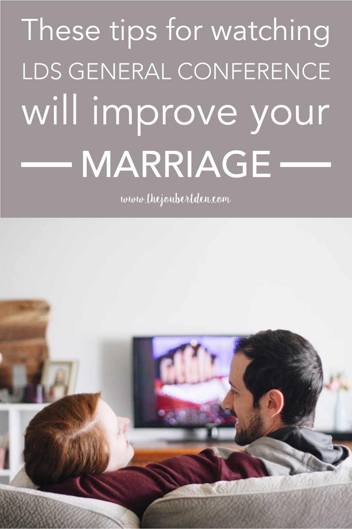 LDS General Conference Viewing Tips For Married Couples