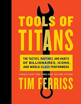 Tim Ferriss - Tools of TItans