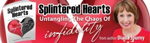 Splintered Hearts: Untangling the Chaoes of Infidelity   Cheating   Adultery   Stories   Help & Support