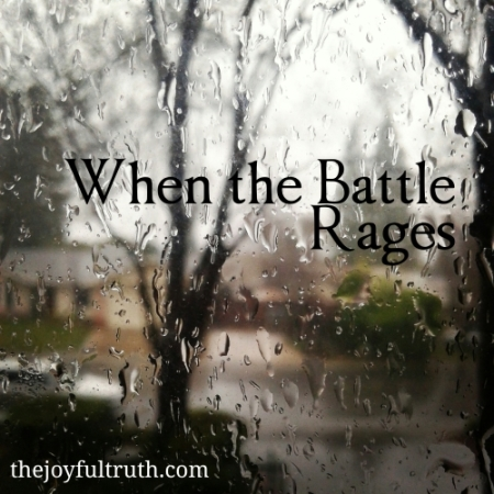 When the battle Rages