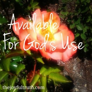 Available For God's Use