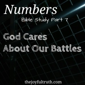 Numbers: God Cares About Our Battle