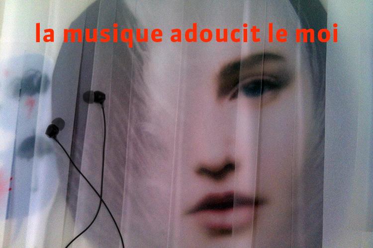 La musique adoucit le moi