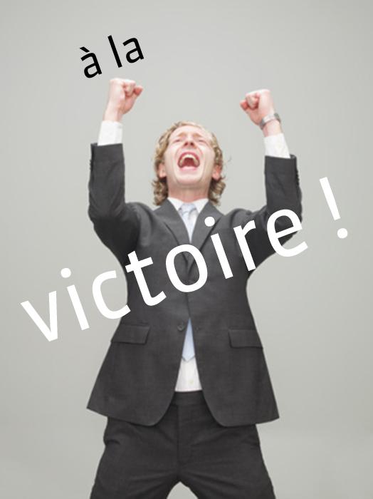 À la victoire !
