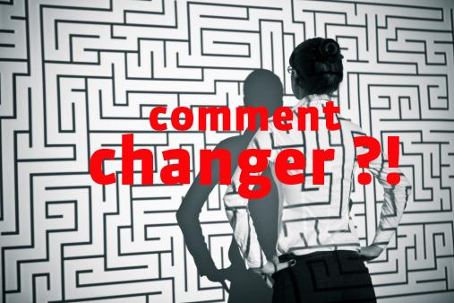 Je veux changer