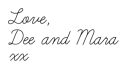 Dee and Mara signature