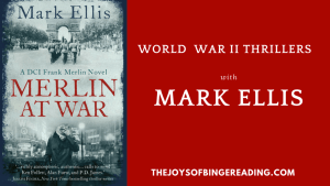 Mark Ellis – World War II Blitz Thrillers
