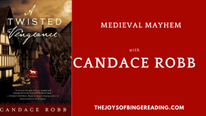 Candace Robb and Medieval Mayhem