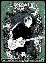 """by W.B. Livingston III """"I wanted to do something different for Jack. Since the show was at Randall's Island, I thought about an ocean theme, which I had never seen before on a Jack White poster."""""""