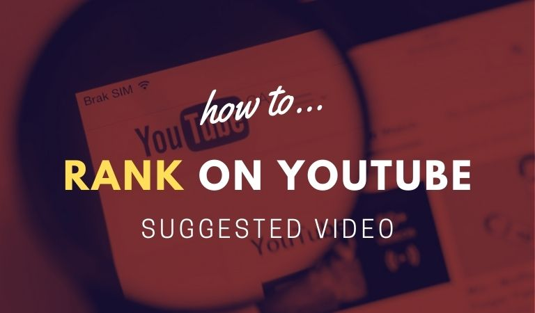 How-To-Rank-In-YouTube-Suggested-Videos