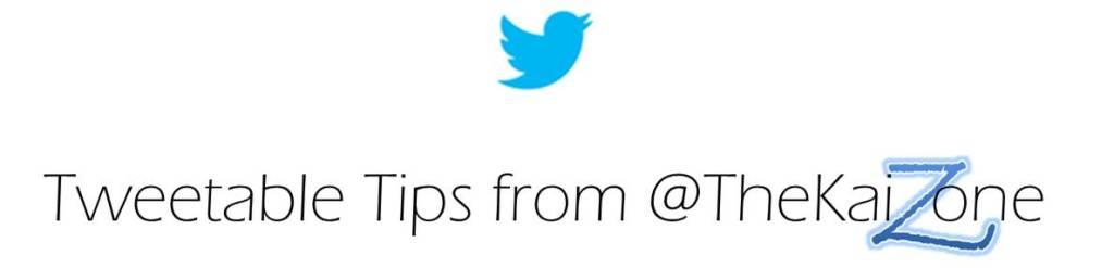 Tweetable Tips from @TheKaiZone Logo - v2