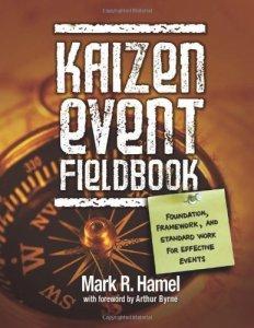 Kaizen Event Fieldbook by Mark Hamel (kaizen book, kaizen event book, kaizen books, kaizen event books)