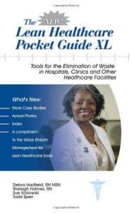 The New Lean Healthcare Pocket Guide XL
