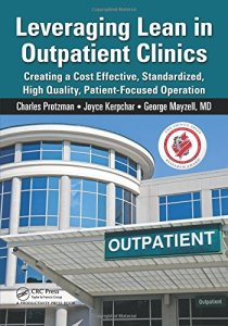 Leveraging Lean in Outpatient Clinics