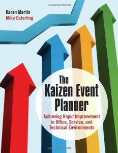 The Kaizen Event Planner by Karen Martin and Mike Osterling (kaizen event book, kaizen book, kaizen event books, kaizen books)