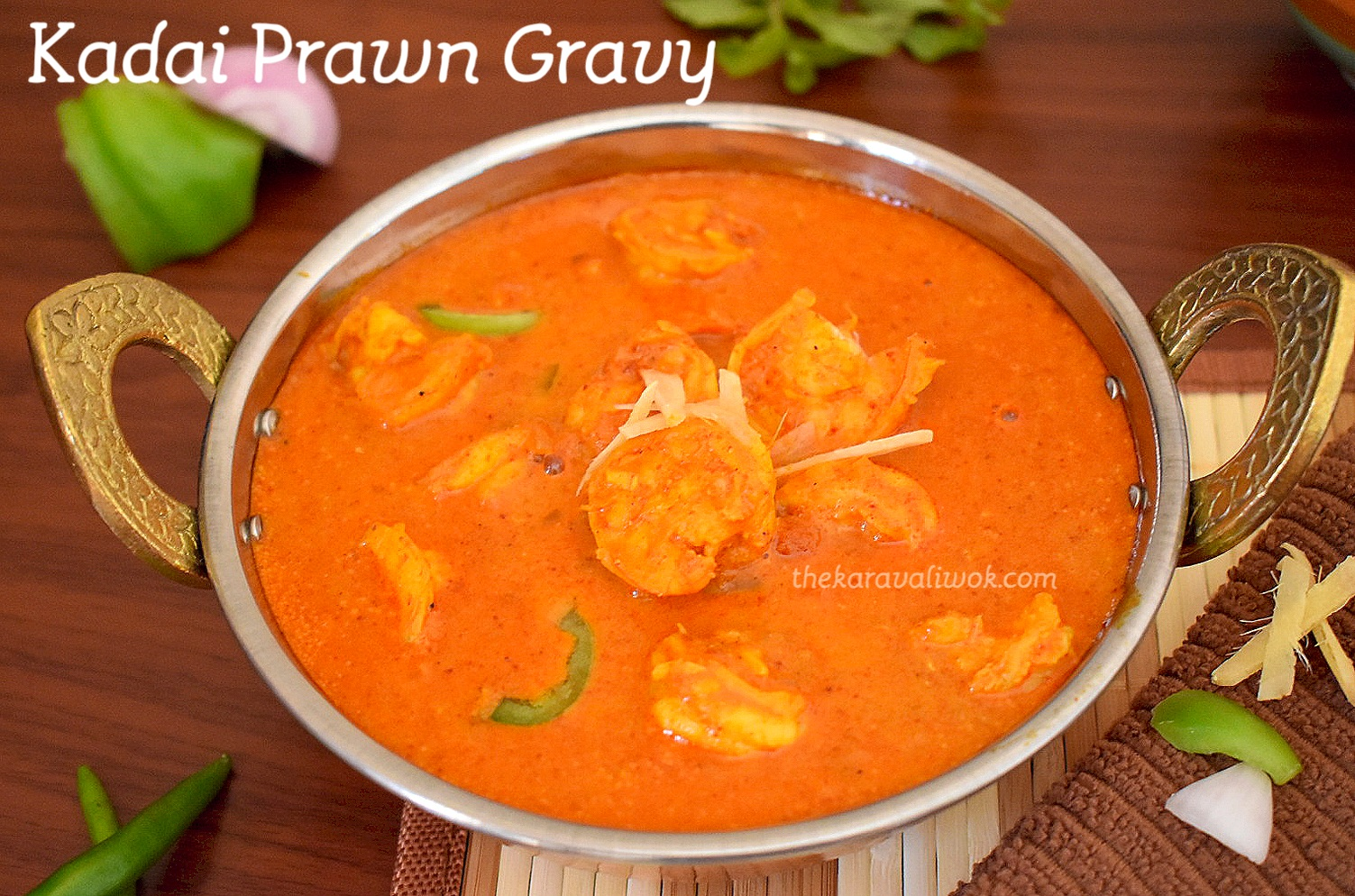 Kadai Prawn Gravy South Indian Style Prawn Gravy Recipe The