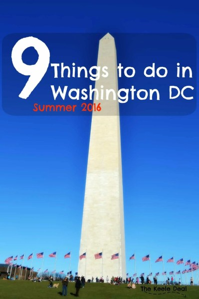 9 Things to do in Washington DC Summer 2016