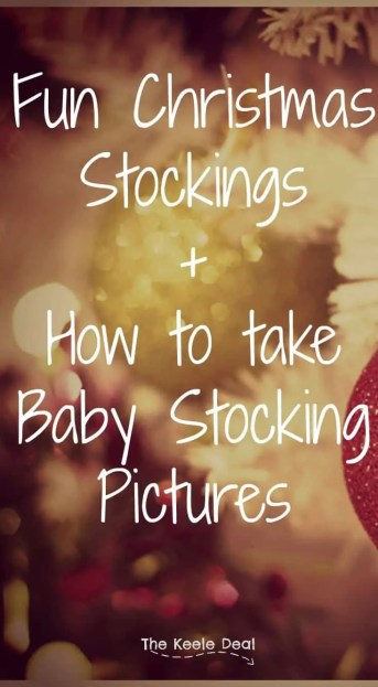 Fun Christmas Stockings and How to take Baby stocking Pictures Christmas morning typically involves emptying a stocking filled by Santa. Today I want to share with you some fun Christmas stockings and how to take a first Christmas picture in a stocking.