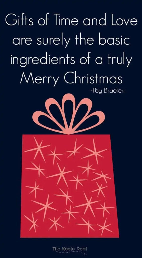 gifts-of-time-and-love-are-surely-the-basic-ingredients-of-a-truly-merry-christmas