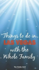It seems like we visit Las Vegas about once a year. (We can usually get great flight deals!) Even though Vegas is known for not so friendly family activities, there are a lot of fun things to do with the whole family.