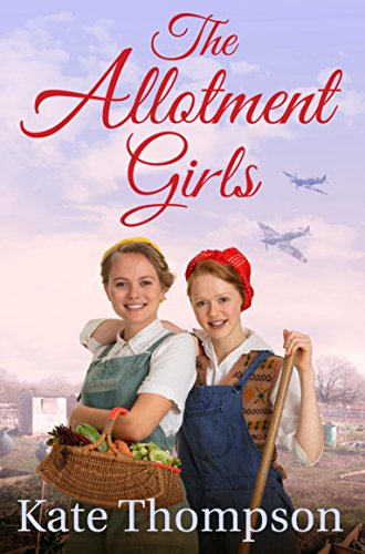 The Allotment Girls By Kate Thompson Book Cover