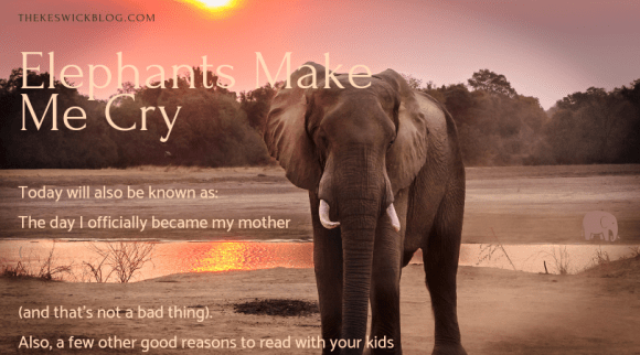 How reading a book about elephants reminded me why it is so important for parents to read with their children.