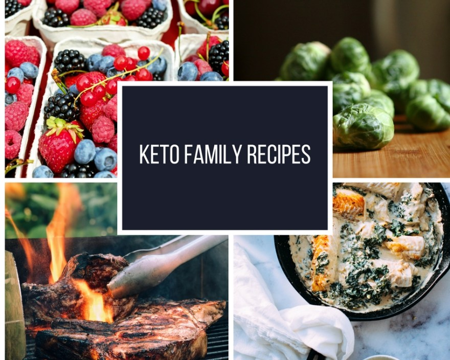 Keto Family Recipes