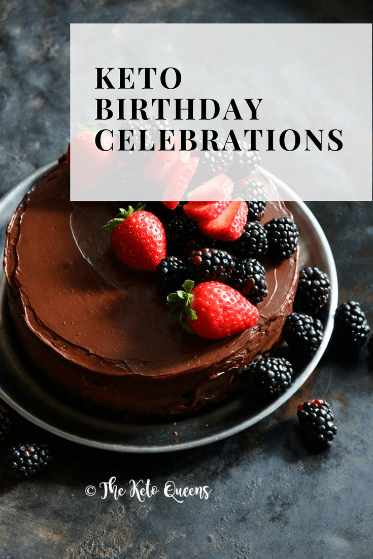 Being on a keto diet doesn't mean you can't enjoy your birthday and still stay in ketosis. In today's post we're going to talk about ways to make your birthday celebrations completely keto.