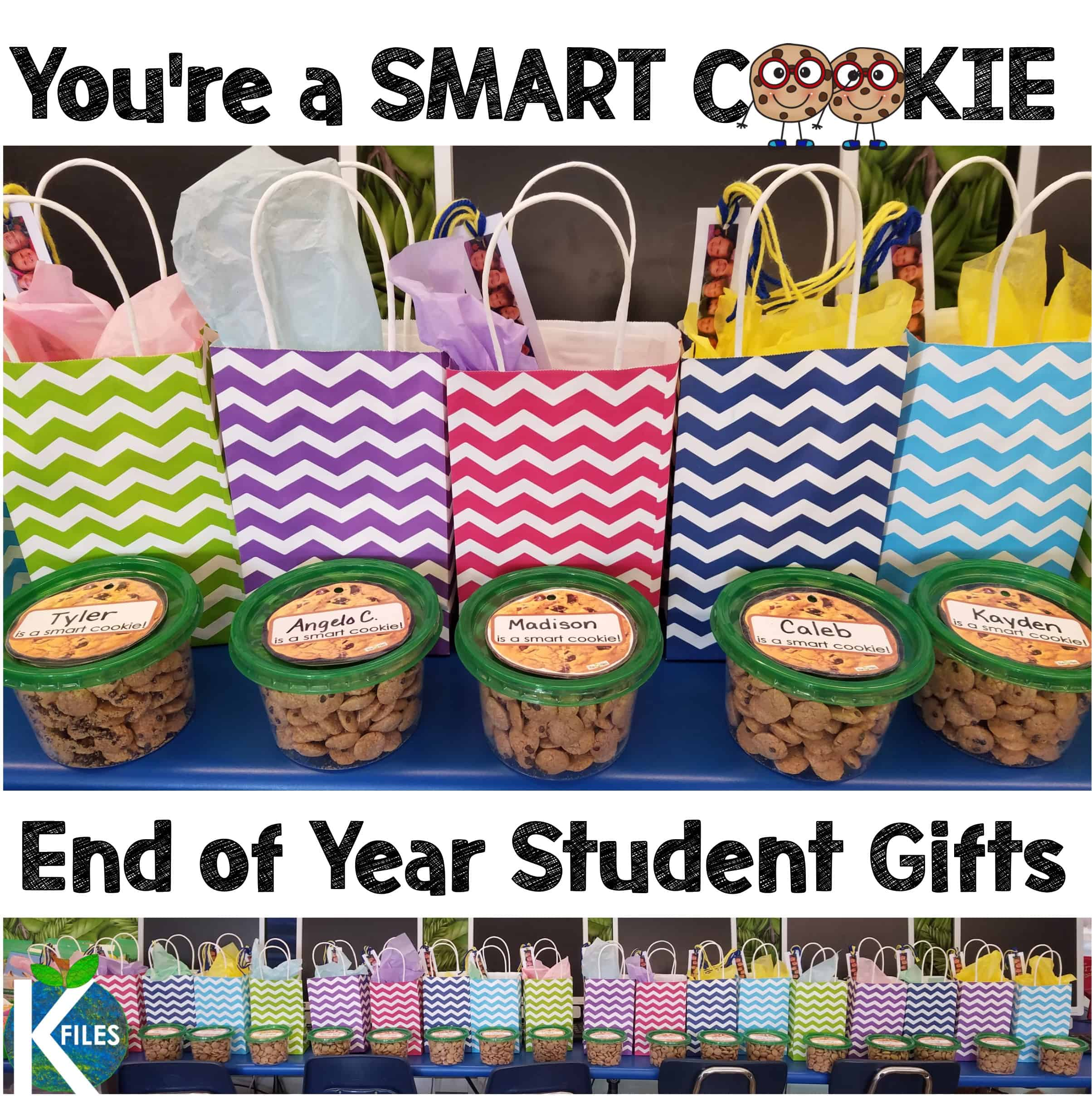 End of the Year gift for students: Your'e a smart cookie jar.