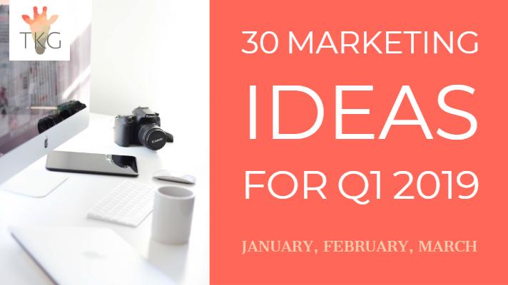 30 marketing ideas for Q1
