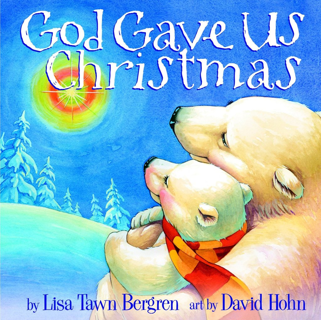 God Gave Us Christmas - one of the Best Christmas Picture Books